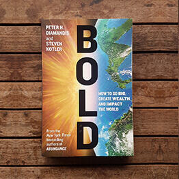 Bold by Peter H. Diamandis & Steven Kotler, as recommended by Tej Kohli.